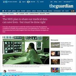 The NHS plan to share our medical data can save lives – but must be done right