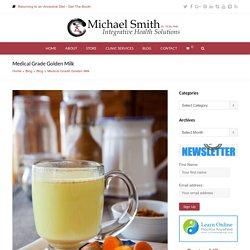 Medical Grade Golden Milk - Dr. Michael Smith