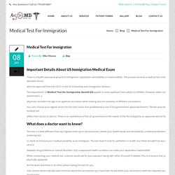 Important Details About US Immigration Medical Exam