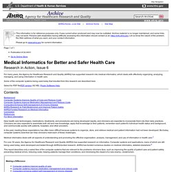 Medical Informatics for Better and Safer Health Care