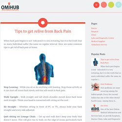 Tips to get relive from Back Pain ~ Online Medical Information and Services