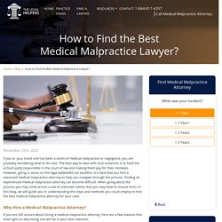 How to Find the Best Medical Malpractice Lawyer?