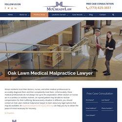 Oak Lawn Medical Malpractice Lawyer