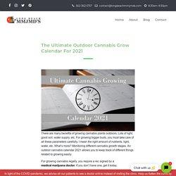Medical Marijuana Doctor's Outdoor Grow Calendar For 2021