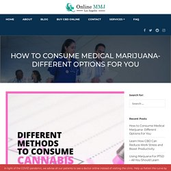 Medical Marijuana Doctors' Guide on Consumption Methods