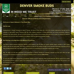 Denver Medical Marijuana Dispensaries - Denver Smoke Buds