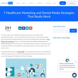 7 Medical Marketing Media Strategies That Really Work