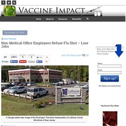 Non-Medical Office Employees Refuse Flu Shot – Lose Jobs