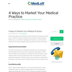4 Ways to Market Your Medical Practice - MedLoft