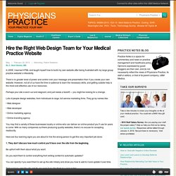 Hire the Right Web Design Team for Your Medical Practice Website