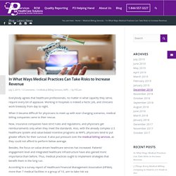 In What Ways Medical Practices Can Take Risks to Increase Revenue - P3Care