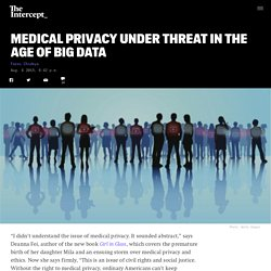 Medical Privacy Under Threat in the Age of Big Data