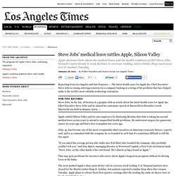Steve Jobs medical leave: Apple CEO's health leave roils Silicon Valley - latimes.com