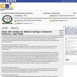 Shri Sathya Sai Medical College & Research Institute