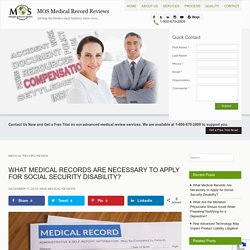 Medical Records Needed to Apply for Social Security Disability