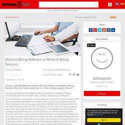 Medical Billing Software vs Medical Billing Services Article