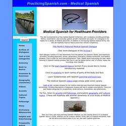 Medical Spanish - Phrases, Terms, Dialogues, Anatomy, all online
