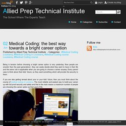 Medical Coding: the best way towards a bright career option - Allied Prep Technical Institute
