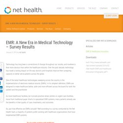 EMR: A New Era in Medical Technology - Survey Results