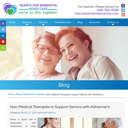 Non-Medical Therapies to Support Seniors with Alzheimer's