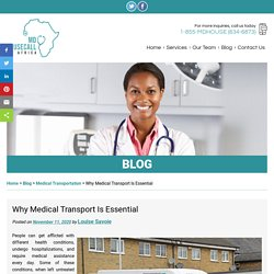 Why Medical Transport Is Essential