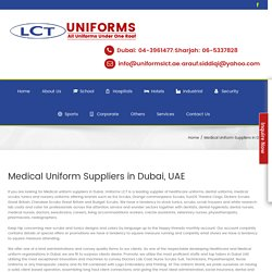 Medical Uniform Suppliers in Dubai, UAE - LCT UNIFORM