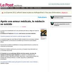 Après une erreur médicale, le médecin se suicide - tian sur LePo