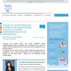 La visite médicale d'embauche : une obligation pour l'employeur. Par Marie-Laure Arbez-Nicolas, Avocat.