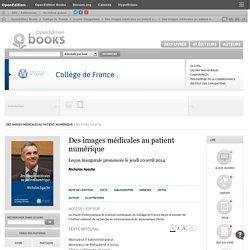 Des images médicales au patient numérique - Des images médicales au patient numérique