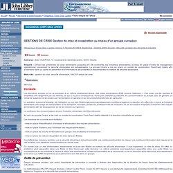 Oléagineux, Corps Gras, Lipides. Volume 7, Numéro 5, Septembre - Octobre 2000 GESTIONS DE CRISE Gestion de crise et coopération