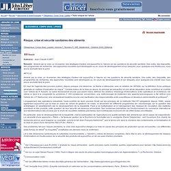 Oléagineux, Corps Gras, Lipides. Volume 7, Numéro 5, Septembre - Octobre 2000 Risque, crise et sécurité sanitaires des aliments