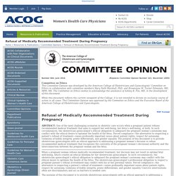 Refusal of Medically Recommended Treatment During Pregnancy - ACOG