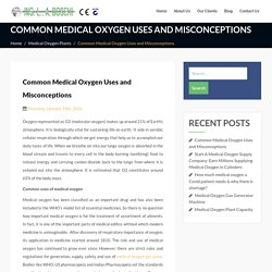 Common Medical Oxygen Uses and Misconceptions - medicaloxygenplants