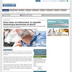 Entre tabac et médicament, la cigarette électronique bouleverse la donne