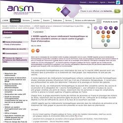 L'ANSM rappelle qu'aucun médicament homéopathique ne peut être considéré comme un vaccin contre la grippe