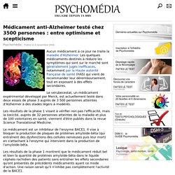 Médicament anti-Alzheimer testé chez 3500 personnes : entre optimisme et scepticisme