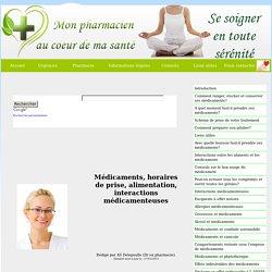 médicaments, horaires de prise, alimentation, interactions médicamenteuses, Intoxications