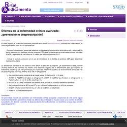 Portal del Medicamento (Contenido:Dilemas en la enfermedad crónica avanzada: ¿prevención o desprescripción?)