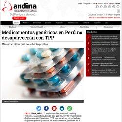 *Andina - Silva 11/2/16 Medicamentos genéricos en Perú no desaparecerán con TPP