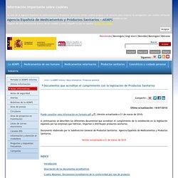Agencia Española de Medicamentos y Productos Sanitarios - La AEMPS informa - Notas Informativas - Productos Sanitarios - Documentos que acreditan el cumplimiento con la legislación de Productos Sanitarios