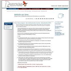 Pour mieux soigner: des médicaments à écarter - Actualisation 2014'', 1er février 2014