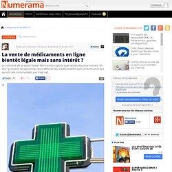 La vente de médicaments en ligne bientôt légale mais sans intérêt ?