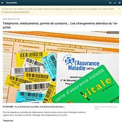 Téléphonie, médicaments, permis de conduire... Les changements attendus du 1er juillet