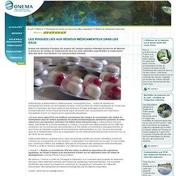 Residus de médicaments dans l'eau > Développer les savoirs sur l'eau et les milieux aquatiques - Onema