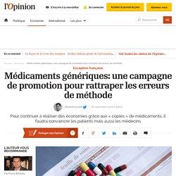 Médicaments génériques: une campagne de promotion pour rattraper les erreurs de méthode