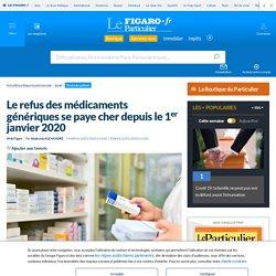 Le refus des médicaments génériques se paye cher depuis le 1er janvier 2020