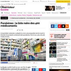 Parabène : 400 médicaments pourraient être interdits - Société