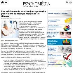 Les médicaments sont toujours prescrits par le nom de marque malgré la loi (France)