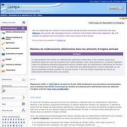 EUROPE - Résidus de médicaments vétérinaires dans les aliments d'origine animale