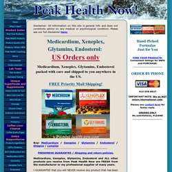 Medicardium, Xeneplex, Glytamins, Endosterol: US Orders ONLY